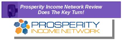 ProsperityIncomeNetwork-Review