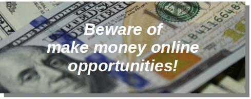 beware of online opportunities
